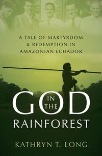 God in the Rainforest