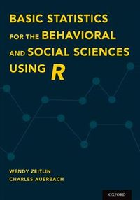 Basic Statistics for the Behavioral and Social Sciences Using R