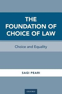The Foundation of Choice of Law