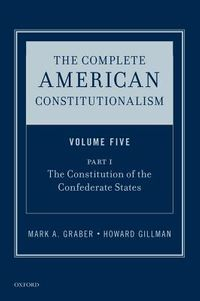 The Complete American Constitutionalism