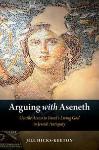 Arguing With Aseneth