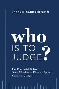 Who Is to Judge?