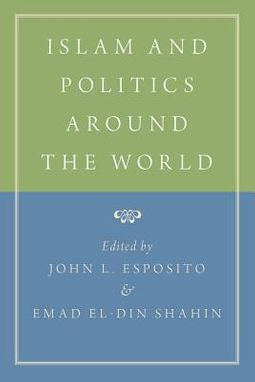 Islam and Politics Around the World