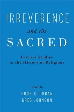 Irreverence and the Sacred
