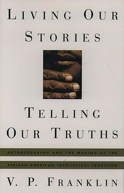 Living Our Stories, Telling Our Truths