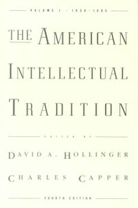 The American Intellectual Tradition : A Sourcebook, 1630-1865