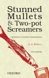 Stunned Mullets and Two-pot Screamers