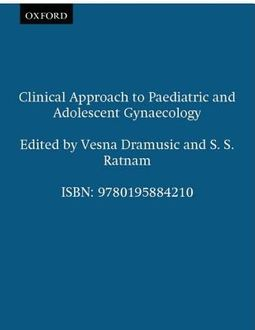 Clinical Approach to Paediatric and Adolescent Gynaecology