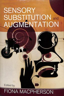 Sensory Substitution and Augmentation