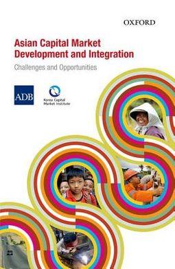 Asian Capital Market Development and Integration