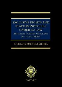 Exclusive Rights and State Monopolies Under Ec Law