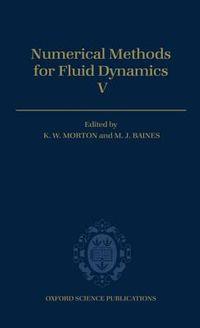Numerical Methods for Fluid Dynamics V