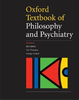 Oxford Textbook of Philosophy of Psychiatry