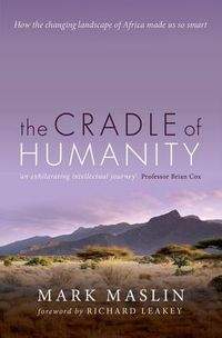 The Cradle of Humanity