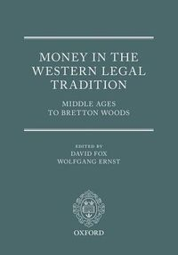 Money in the Western Legal Tradition