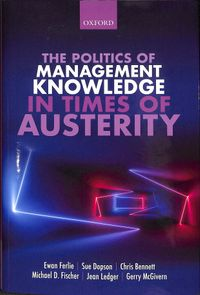 The Politics of Management Knowledge in Times of Austerity