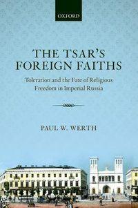 The Tsar's Foreign Faiths