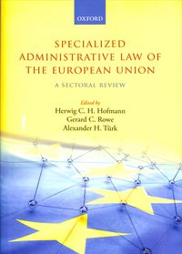 Specialized Administrative Law of the European Union
