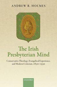 The Irish Presbyterian Mind