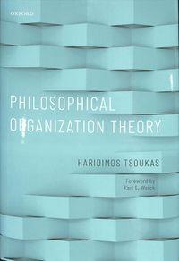 Philosophical Organization Theory