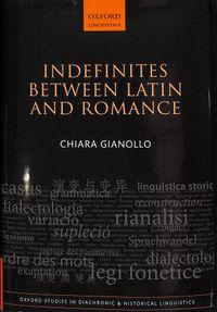 Indefinites Between Latin and Romance