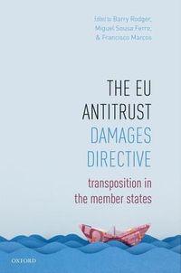 The EU Antitrust Damages Directive