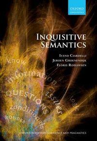 Inquisitive Semantics
