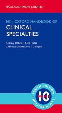 Mini Oxford Handbook of Clinical Specialties