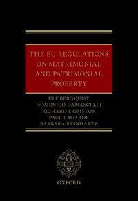 The Eu Regulations on Matrimonial and Patrimonial Property