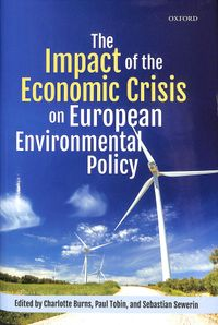The Impact of the Economic Crisis on European Environmental Policy