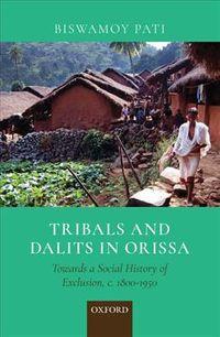 Tribals and Dalits in Orissa