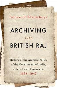 Archiving the British Raj