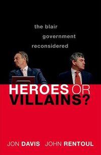 Heroes or Villains?