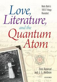 Love, Literature, and the Quantum Atom