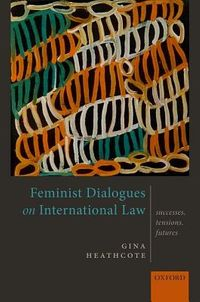 Feminist Dialogues on International Law