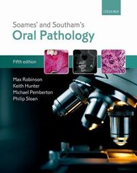 Soames' and Southam's Oral Pathology