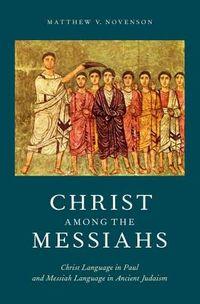 Christ Among the Messiahs