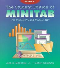 The Student Edition of Minitab for Windows 95 and Windows Nt