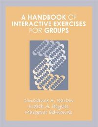 A Handbook of Interactive Exercises for Groups