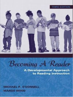 Becoming a Reader : A Developmental Approach to Reading Instruction