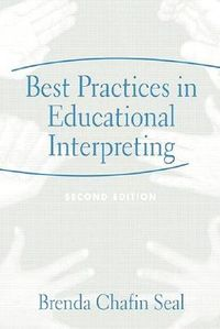 Best Practices In Educational Interpreting