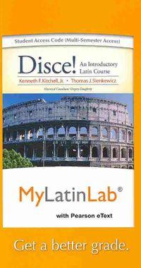 Disce! Mylatinlab Access Code - Multi-semester Access