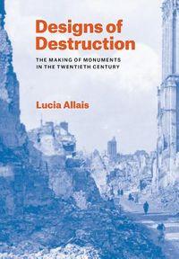 Designs of Destruction