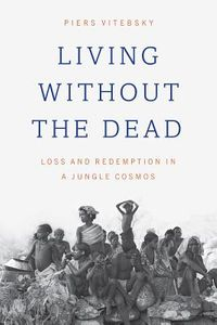 Living Without the Dead