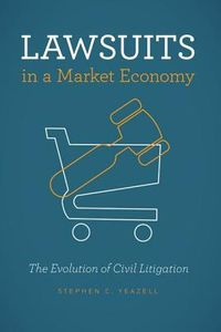Lawsuits in a Market Economy
