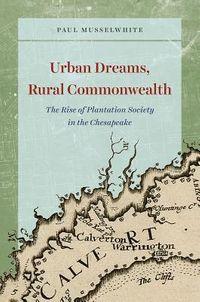 Urban Dreams, Rural Commonwealth