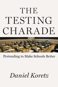 The Testing Charade