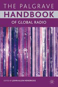 The Palgrave Handbook of Global Radio