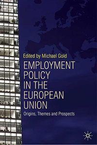 Employment Policy and the European Union