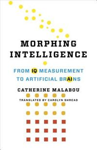 Morphing Intelligence